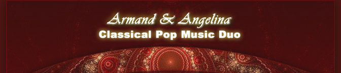 Armand & Angelina - Classical Pop Music Duo